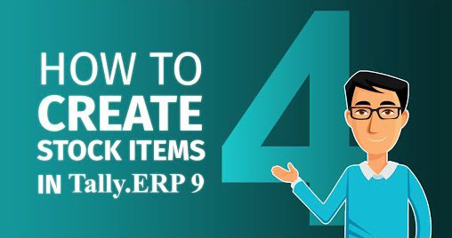 How to create stock items and groups in Tally.ERP 9
