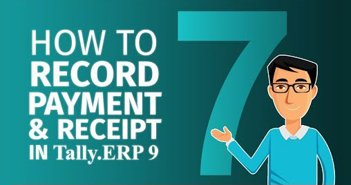 How to record payments and receipts in Tally.ERP 9