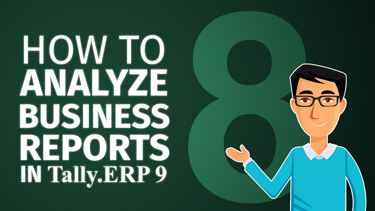 How to view and analyse balance sheet in Tally.ERP 9?