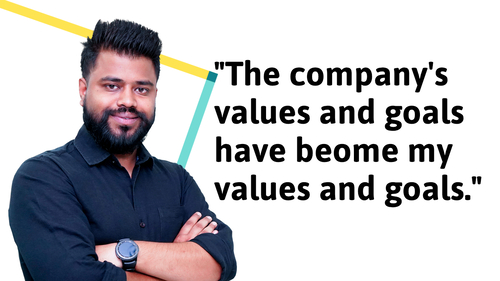 The company's values and goals have become my values and goals