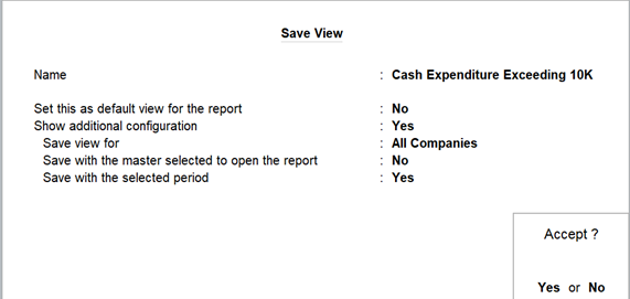 Save view report format for cash expenditure exceeding 10K